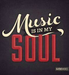 Down in my soul. My soul is composed of music notes.