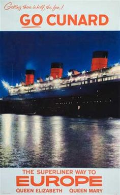 Go Cunard - the superliner way to Europe - 1960's -