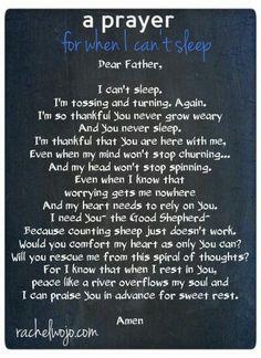 For when I can't sleep. For when I can't sleep. Power Of Prayer, My Prayer, Sleep Prayer, Daily Prayer, Sick Child Prayer, Prayers For Sick Child, Prayer For Worry, Prayer For Love, Beautiful Words