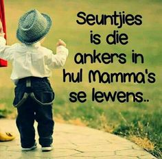 Positive Thoughts, Positive Quotes, Lekker Dag, Qoutes, Life Quotes, Sweet Quotes, Sweet Sayings, Afrikaanse Quotes, Quotes About Motherhood