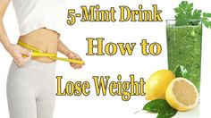 5-Mint drink lets You How to Get lose Weight in a Week - Lose weight without exercise Natural home Remedy | HEALTH PAGE