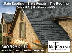 Http://mccreeshslateroofing.com/slateroofing.html If You Have A Slate.  Restoration ServicesSlate RoofYork PaBaltimore