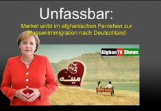 Merkel wirbt in afgh TV um Immigratiin nach Deutschand 2 Islam, Evil World, Its A Mans World, Satire, Wake Up, Politics, Facts, History, Tv