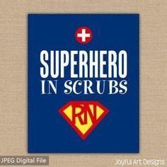 Super Hero in Scrubs Nurse PRINTABLE sign. Nurse Appreciation gift ...