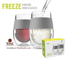 Freeze Cooling #Wine Glasses. Simply perfect...