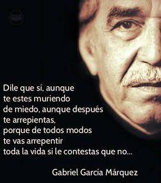 Dile que si... (Gabriel García Márquez)