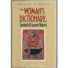 9780785804604: Woman's Dictionary of Symbols and Sacred Objects