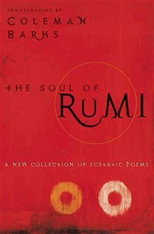 The Soul of Rumi, or any of Rumi's poetry really, as long as it's translated by Coleman Barks.
