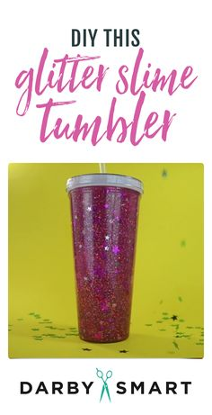 The perfect gift for the slime lover - watch how to make a glitter slime tumbler #slimetutorial #slimevideo #kids #diy #gift #giftidea