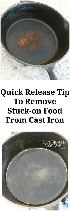 Quick Release Tip To Remove Stuck-On Food From Cast Iron. This is great if you know how frustrating cleaning Cast Iron can be. Not anymore!  #castiron #clean {lifeshouldcostless.com}