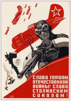 Russian poster: Glory to the Heroes of the Great Patriotic War! Glory to Stalin's Falcons!