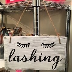 Super ideas for bathroom wood signs life Eyelash Studio, Eyelash Salon, Eyelash Extensions Salons, Esthetics Room, Lash Lounge, Lash Quotes, Lash Room, Babe Cave, Beauty Studio