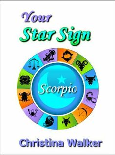 Your Star Sign - Scorpio by Christina Walker. $1.63. 20 pages. Publisher: Bookopeia Comapct (May 23, 2012)