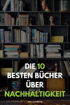 Die 10 besten Bücher, die dir helfen in ein nachhaltiges Leben zu starten! #sustainable #books #buch #nachhaltigkeit #plastikfrei