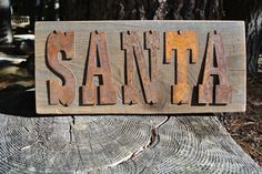 SANTA - Reclaimed Wood Sign