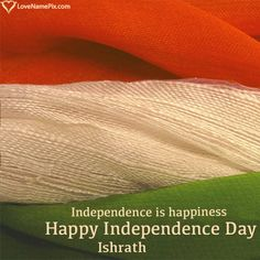 Create 15 August 2019 Happy India Independence Day wishes with name images by writing your name on Indian flag name generator designed with best Independence Day quotes. Happy Independence Day Indian, Independence Day Wishes Images, Independence Day 2016, Indian Flag Images, Flags With Names, Media To Share, Name Generator, Name Pictures, Save Image