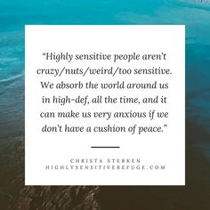 Highly sensitive people aren't crazy/nuts/weird/too sensitive. Sensitive People Quotes, Highly Sensitive Person Traits, Too Sensitive, Meaningful Quotes, Inspirational Quotes, Facts About People, Dear Self, Psychology Facts, Introvert