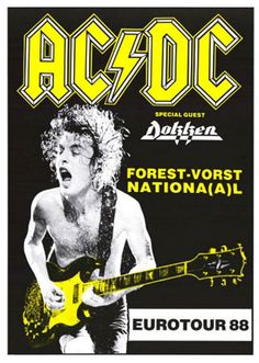 A classic AC/DC band poster! Angus Young does some Dirty Deeds during Eurotour with Dokken! You'll be Thunderstruck by our amazing selection of AC/DC posters! Need Poster Mounts. Bon Scott, Angus Young, Ac Dc, Rock Roll, Pop Rock, Hard Rock, Tour Posters, Band Posters, Blues Rock