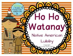 FLASH FREEBIE- Free until 11/3/13!  Ho Ho Wantanay: A Native American Lullaby for practicing soft/loud and ta/titi