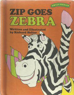 ip Goes Zebra  by Richard Hefter Vintage  Sweet Pickles  Children s Book 1977