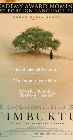 Directed by Abderrahmane Sissako.  With Ibrahim Ahmed, Abel Jafri, Toulou Kiki, Layla Walet Mohamed. A cattle herder and his family who reside in the dunes of Timbuktu find their quiet lives -- which are typically free of the Jihadists determined to control their faith -- abruptly disturbed.