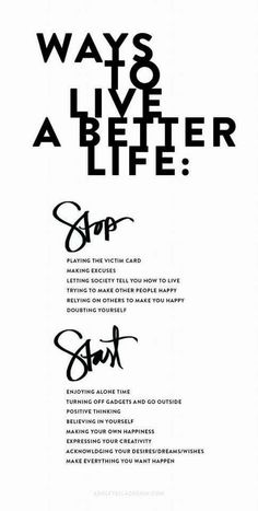 Ways to live a better life..