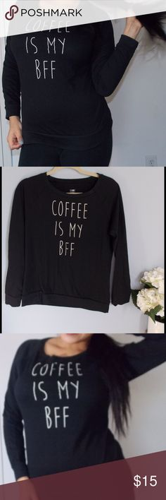 Coffe is my bff☕️ Worn once snooze Tops Tees - Long Sleeve