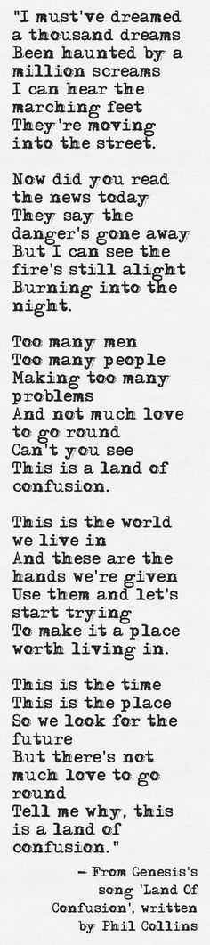 Lyrics from Genesis's song 'Land Of Confusion', written by Phil Collins
