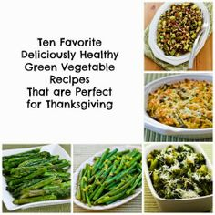 Ten Favorite Deliciously Healthy Green Vegetable Recipes that are Perfect for Thanksgiving.  All these recipes are #GlutenFree, #LowCarb, #PhaseOne, and #Vegetarian, and many of them #CanbePaleo.  [from Kalyn's Kitchen] #HealthyThanksgiving
