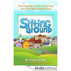 SittingAround: The Complete Guide to Starting Your Own Babysitting Coop Babysitting, Kids, Character, Young Children, Boys, Children, Boy Babies, Lettering, Child