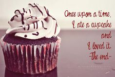 Because I don't live near a bakery doesn't mean I have to live without cupcakes ♥ Funny Cupcakes, Sweet Cupcakes, Love Cupcakes, Birthday Cupcakes, Baking Quotes, Food Quotes, All You Need Is, Cupcake Quotes, Cupcake Signs