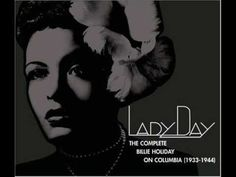 The Complete Billie Holiday on Columbia CD 2 Lyrics: I know too well that I'm just wasting precious time In thinking such a thing could be That you could eve...