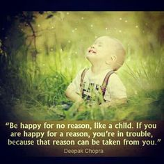 Being happy is a choice; it is not determined by circumstances.