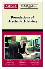 Foundations of Academic Advising http://www.nacada.ksu.edu/Resources/Product-Details/ID/PG14.aspx
