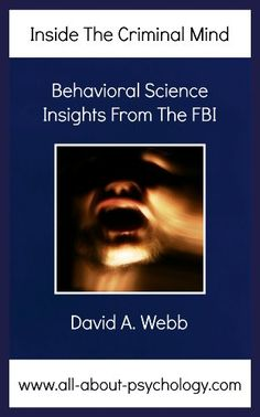 Inside The Criminal Mind: Behavioral Science Insights From The FBI by David Webb http://www.amazon.com/dp/B00BBZWIYY/ref=cm_sw_r_pi_dp_npnWvb05T20CC