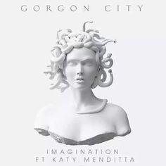 Gorgon City Ft Katy Menditta - Imagination