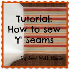 Sew Well Maide: Tutorial: The 'Not So Dreadful' Y Seam