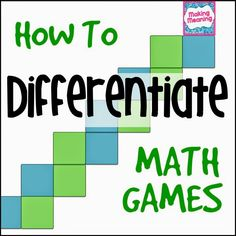 Teach Think Elementary: Differentiating Math Games Fun Math, Math Games, Math Activities, Math Help, Fifth Grade Math, Fourth Grade, Second Grade, Math Stations, Math Centers