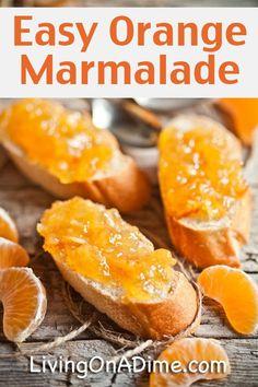Homemade Easy Orange Marmalade Recipe - Click Here For This Super Yummy Recipe!