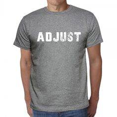 #tshirt #adjust #word #grey #men These t-shirts you will love! Choose one or more for yourself --> https://www.teeshirtee.com/collections/collection-6-letters-grey/products/adjust-mens-short-sleeve-rounded-neck-t-shirt-2
