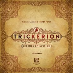 Trickerion: Legends of Illusion de Richard Amann & Viktor Peter Lets Play A Game, I Am Game, Tabletop Board Games, The Illusionist, Marrying My Best Friend, Card Games, Illusions, Legends, Collection