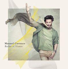 Manuel Carrasco publicará su sexto álbum de estudio, 'Bailar el viento', el próximo 30 de octubre:  http://www.popelera.net/manuel-carrasco-portada-album-bailar-el-viento/