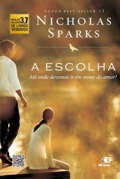 A Escolha : Livros de Romance meu preferido