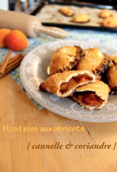 Hand pies aux abricots { cannelle & coriandre } , signé Cook a life by Maeva Pie, Macaron, Cheesecakes, Sweet Recipes, French Toast, Cereal, Breakfast, Desserts, British Recipes