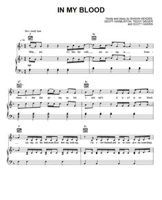 """In My Blood Sheet Music Shawn Mendes. FREE Download In My Blood Sheet Music Shawn Mendes PDF for Piano Sheet Music. More Shawn Mendes FREE Sheet Music PDF Download. """"In My Blood Sheet Music Shawn Mendes"""""""