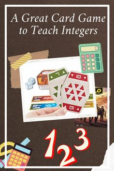 Great Card Game for Math Classes of All Ages - RETHINK Math Teacher
