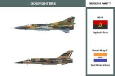 Dogfighters Series 6 Part Flogger vs Mirage A Mikoyan-Gurevich of the Angolan Air Force and a Dassault Mirage of the South African Air Force Dogfighters Series 6 Part 7 Fighter Aircraft, Fighter Jets, South African Air Force, South Afrika, Color Profile, Tactical Survival, Aviation Art, Air Show, Military Art