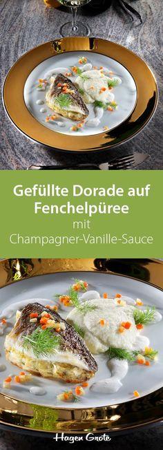 Gefüllte Dorade auf Fenchelpüree mit Champagner-Vanille-Sauce