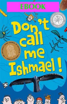 Don't call me Ishmael by Michael Gerard Bauer Kindle, White Whale, Dont Call Me, The Beatles, Bullying, New Books, Audiobooks, Novels, Romans