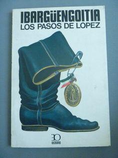 Los Pasos de López - Jorge Ibargüengoitia